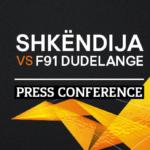 Akreditimet e mediave dhe pres para ndeshjes me F91 Dudelange